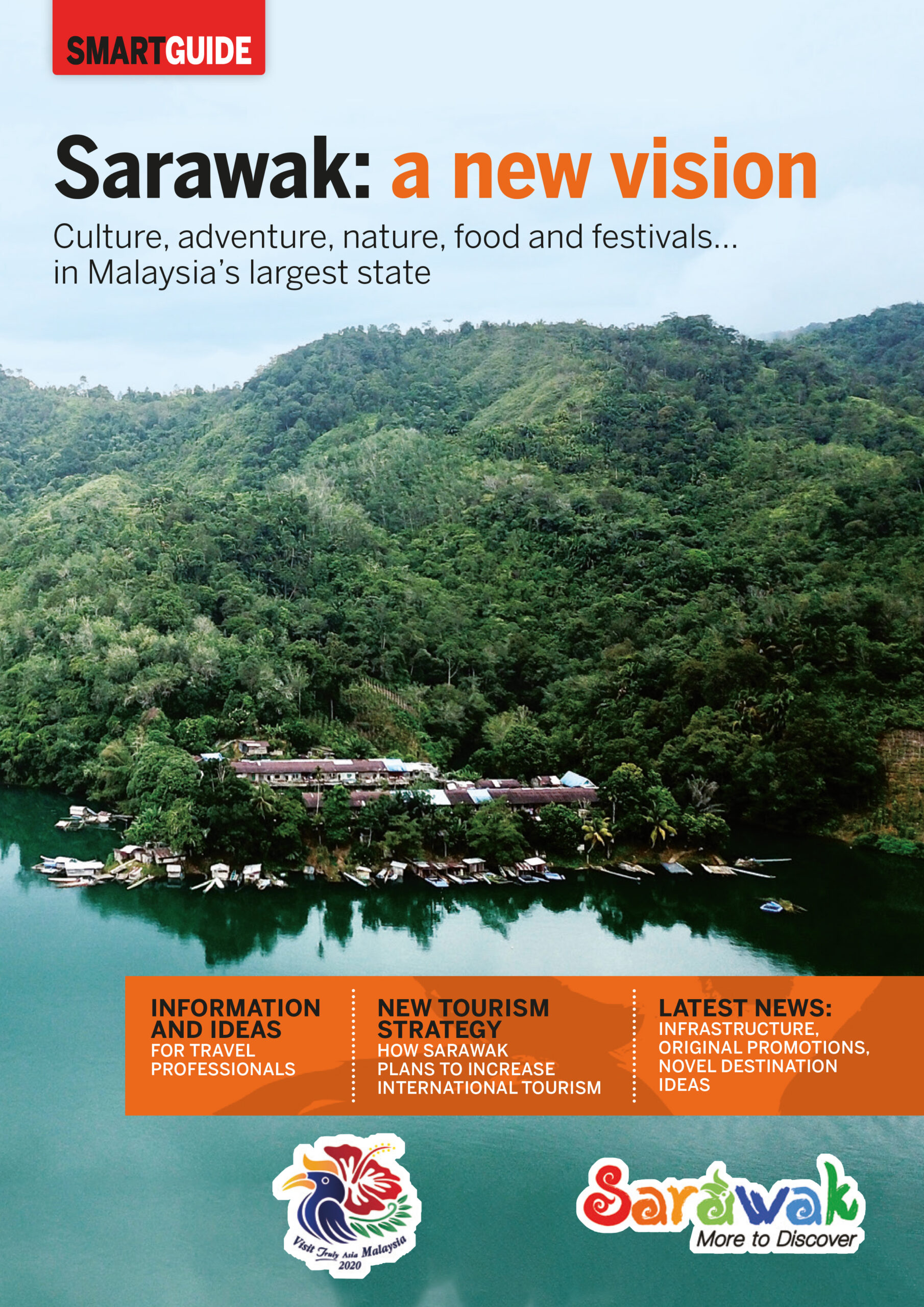 "Sarawak - the ultimate ""bleisure"" destination in SE Asia"